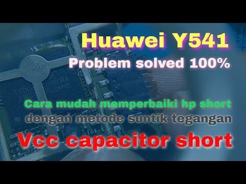 Memperbaiki Huawei Y541 Matot Akibat Konslet Pada Kapasitor