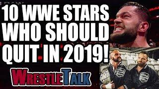 WWE Top 10 Wrestlers Who Should QUIT In 2019! | WrestleTalk