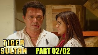 Tiger Sultan Latest Hyderbadi Movie Part 02/02 || Toufeeq Khan, Aziz Naser, Anukriti