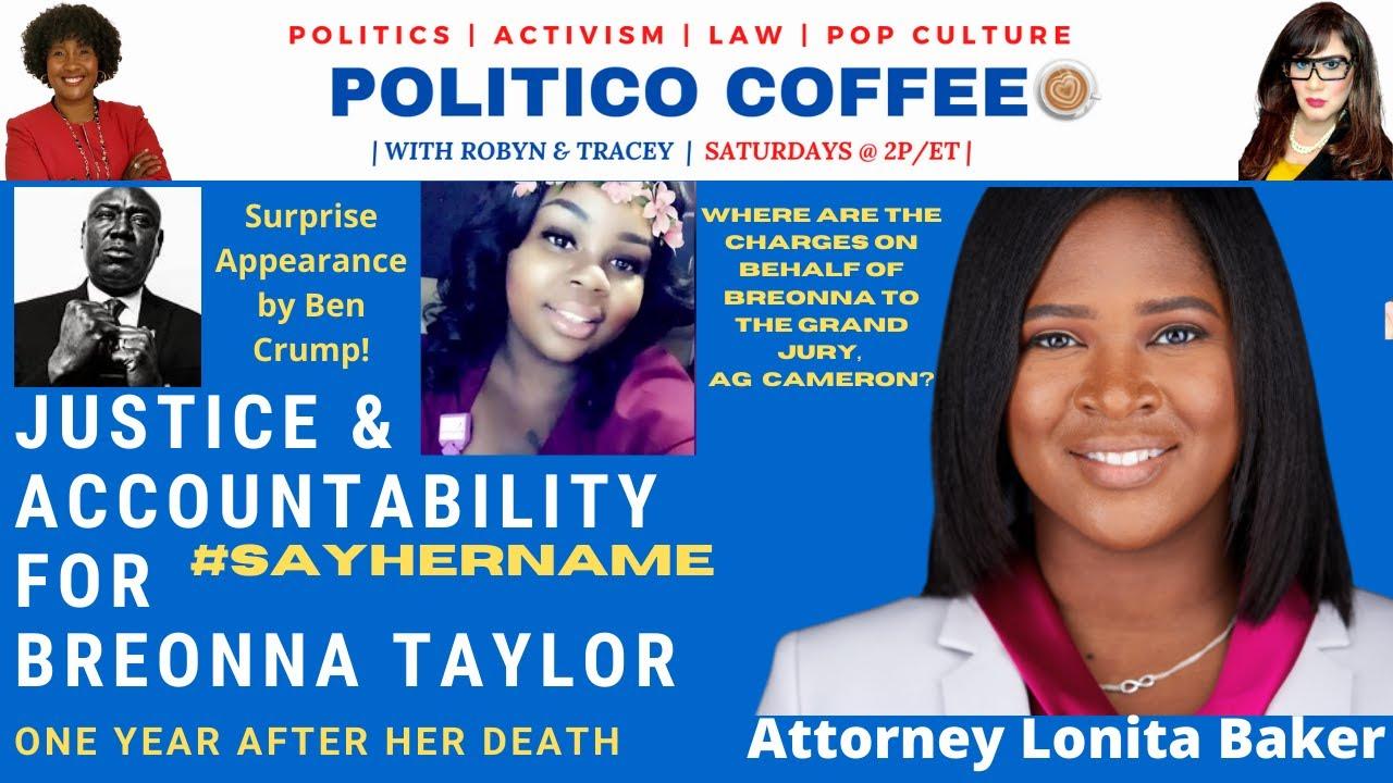 Politico Coffee featuring Breona Taylor's Attorney, Lonita Baker.