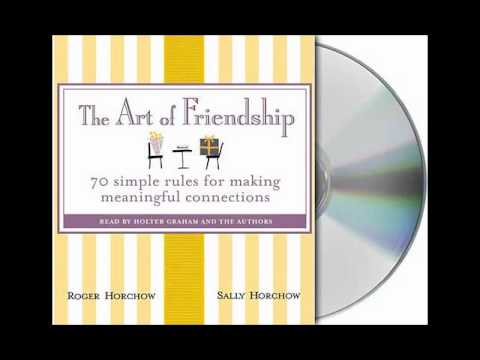 The Art of Friendship by Roger Horchow and Sally Horchow--Audiobook Excerpt