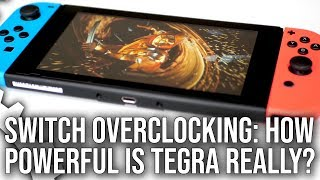 Switch Overclocking: How Powerful Is A Fully Unlocked Tegra X1?
