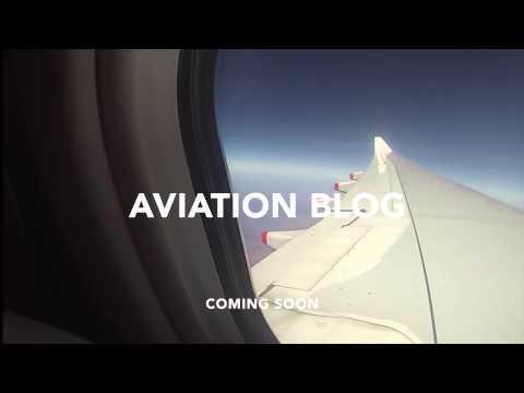 AVIATION BLOG #1