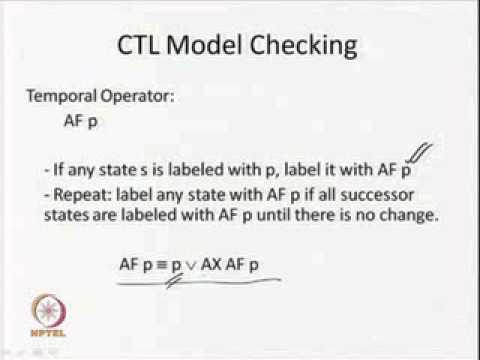 Mod-05 Lec-02 Model Checking Algorithms I