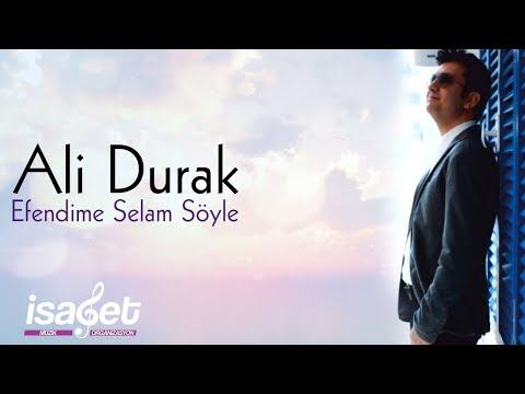 Ali Durak - Efendime Selam Söyle