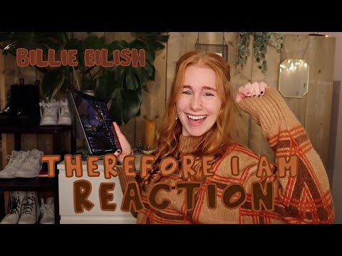 Billie Eilish - Therefore I Am (REACTION)