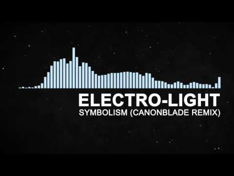 Electro-Light - Symbolism (Canonblade remix) | DUBSTEP
