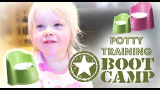 POTTY TRAINING BOOT CAMP!