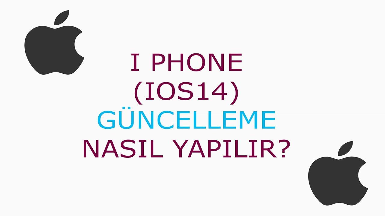 I PHONE (IOS14) GÜNCELLEME NASIL YAPILIR?