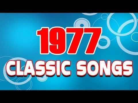 Nonstop Classic Song Of 1977 - Best Golden Oldies Songs of 70s