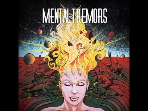 Mental Tremors - Mental Tremors (Full Album 2017)