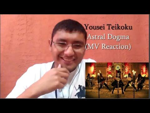 Yousei Teikoku - Astral Dogma (MV Reaction)