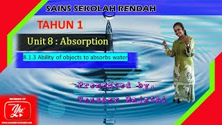 Science Year 1 Unit 8: Absorption LS:8.1.3
