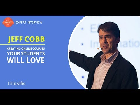 How to Create Online Courses Students Will Love (eLearning Best Practices) | Jeff Cobb Interview