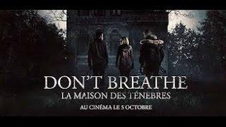 DON'T BREATHE   LA MAISON DES TÉNÈBRES streaming 2 VF 2016   YouTube 360p