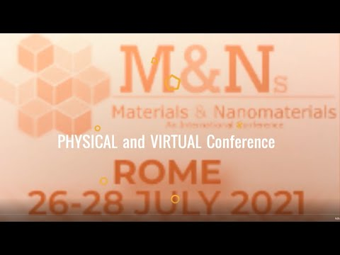 2021 International Conference on Materials and Nanomaterials (MNs-21) Rome, 26-28 July 2021