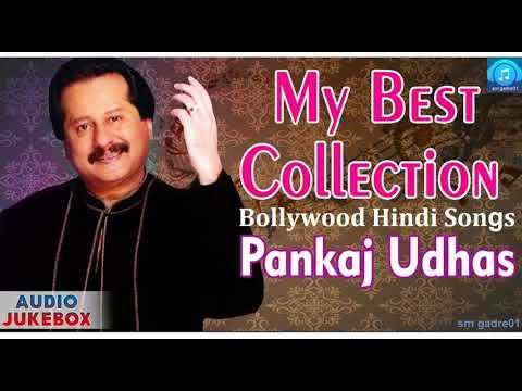"""My Best Collection ¦ 90's Evergreen Songs """"Pankaj Udhas"""" Audio Jukebox"""
