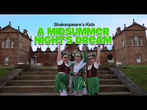 A Midsummer Nights Dream film Shakespeare's Kids 2014