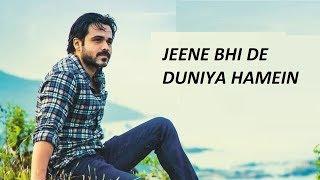 Jeene Bhi De Duniya Hamein (ISHQ GUNAAH) Feat. Emraan Hashmi & Esha Gupta - Special Editing