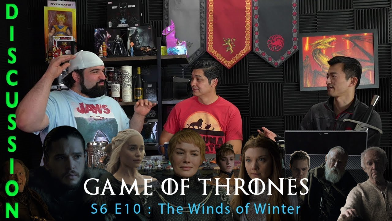 Game of Thrones Season 6 Episode 10 The Winds of Winter - Discussion & Recap