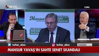 Mansur Yavaş'ın sahte senet skandalı