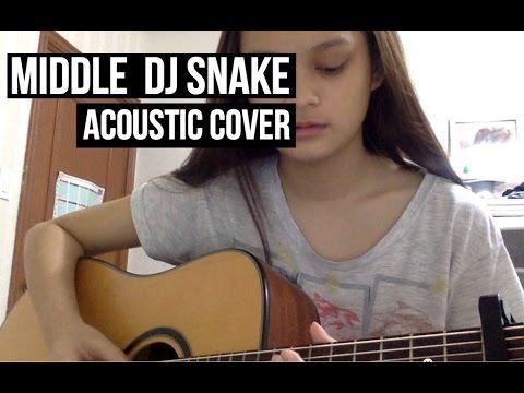 Middle  Dj Snake Acoustic