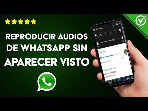Cómo Reproducir los Audios de WhatsApp sin Entrar a la Aplicación, sin que Aparezca Visto