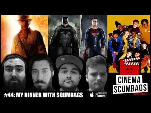 MY DINNER WITH SCUMBAGS | Cinema Scumbags