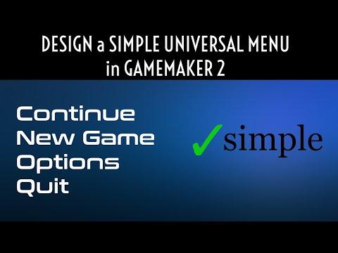 Design a Simple Universal Menu in Gamemaker 2