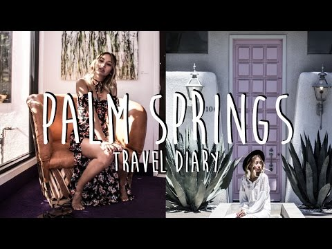 Travel Diary: Instagram-Worthy Places In Palm Springs