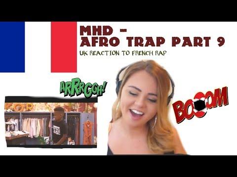 MHD AFRO TRAP PART. 9 (FAUT LES WET) ''Reaction Video