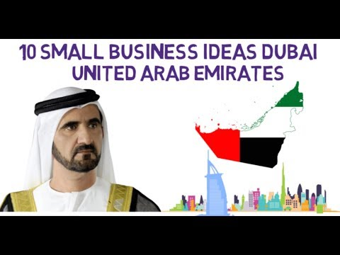 10 Small Business Ideas In Dubai United Arab Emirates | Syed Asad Jeelani