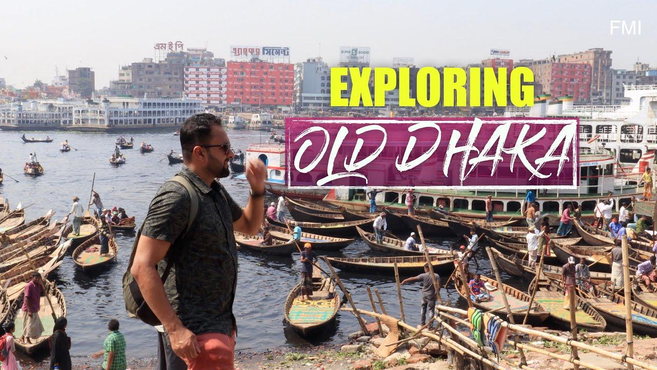 First time in OLD Dhaka - পুরান ঢাকা   Bangladesh Travel vlog