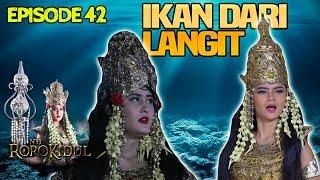 HUJAN IKAN! NawangWulan Tidak Suka Perbuatan Dewi Lanjar - Nyi Roro Kidul Eps 42 PART 2
