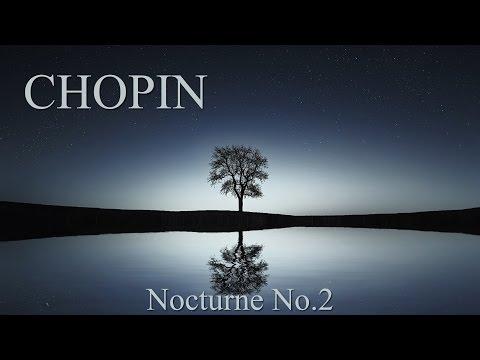CHOPIN - Nocturne No 2 in E Flat Major Op 9 No 2 - Piano Classical Music HD