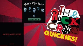 "QUICKIES!: Good Charlotte - ""Generation Rx"" & Pale Waves - ""My Mind Makes Noises"""