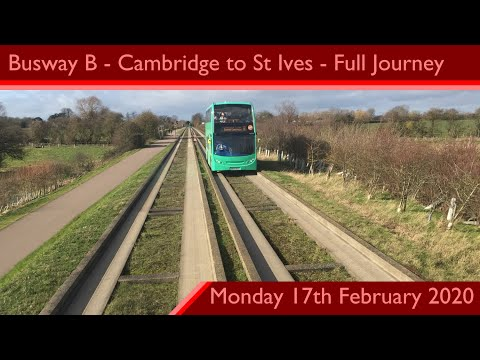 Stagecoach Busway B - Cambridge To St Ives P&R Full Journey