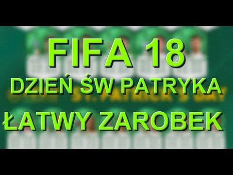 FIFA 18 Łatwy ZAROBEK- Dzień ŚW PATRYKA