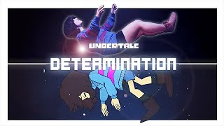 ♫ Undertale ♪ - DETERMINATION