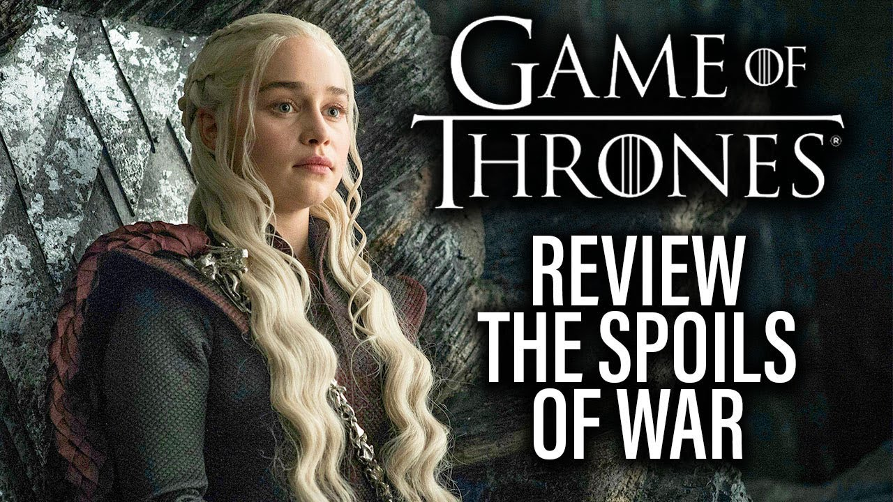 """Download Game Of Thrones Review - Season 7 Episode 4 """"The Spoils Of War"""""""