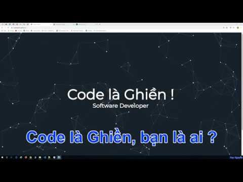 001 – Giới thiệu bản thân, Code là Ghiền là ai ?
