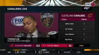 Tyronn Lue post-game after Cleveland Cavaliers defeat Chicago Bulls 113-91