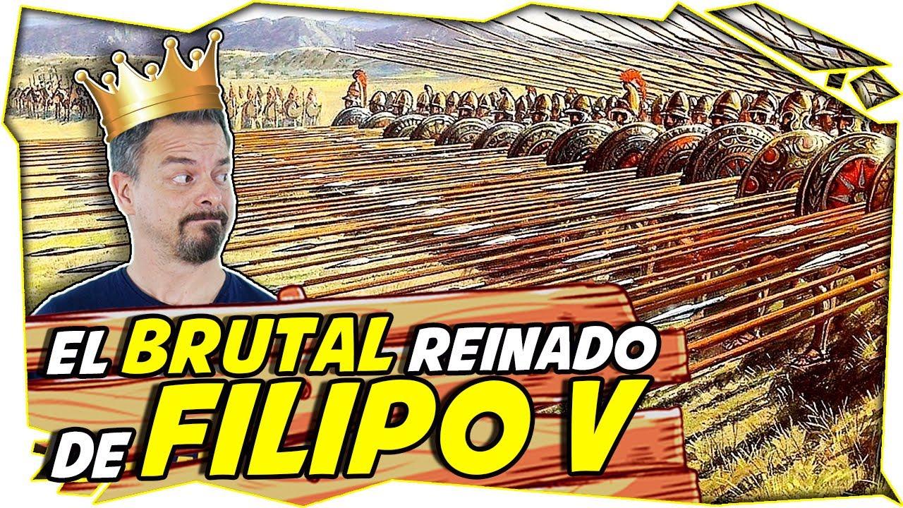 FILIPO V de MACEDONIA, el HEREDERO de ALEJANDRO MAGNO