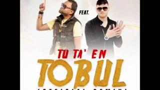 Tu Ta En Tobul (Remix) (Original) - K.O El Mas Completo Ft. Farruko ★ESTRENO 2011★