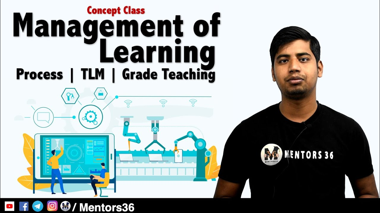 Management of Learning - Classroom Management, Multi Grade and Multi Level Teaching Concept Class