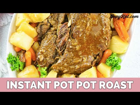 How To Make Pot Roast In Your Instant Pot