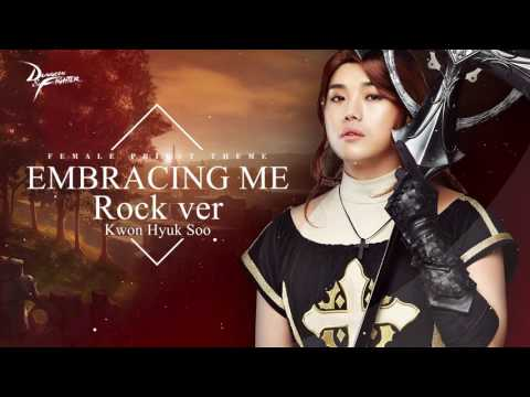 Hyuksoo Kwon - Embracing Me (Rock Ver.) [Dungeon Fighter OST (Female Priest Theme, DNF)]