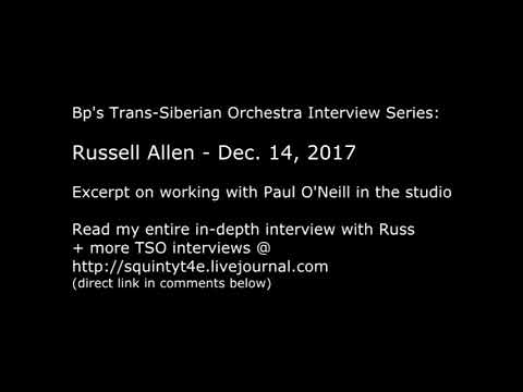 Trans-Siberian Orchestra Interview: Russell Allen on working w/ Paul O'Neill - excerpt TSO 2017