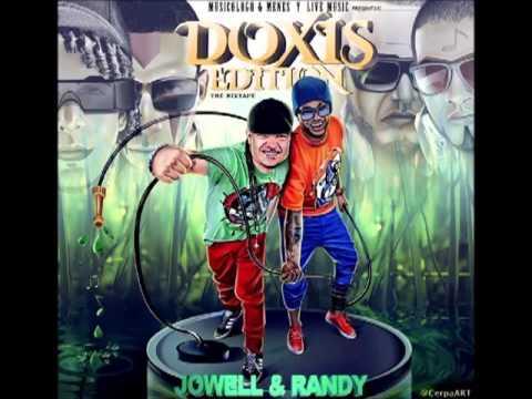 04. Jowell & Randy - Loco & Bien Suelto (Doxis Edition)