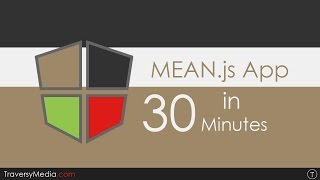 Build A Mean js App In 30 Minutes